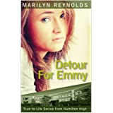 Detour for Emmy (True-to-Life Series from Hamilton High Book 2)