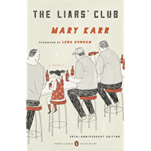 The Liars' Club: A Memoir (Penguin Classics Deluxe Edition)
