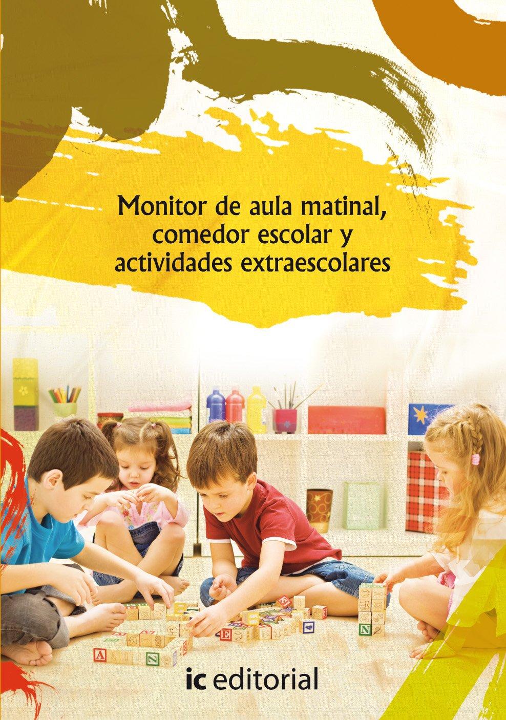 Monitor de aula matinal, comedor escolar y actividades ...