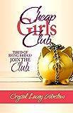 Cheap Girls Club™