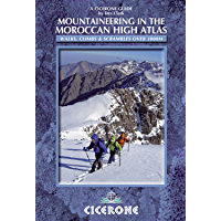 Mountaineering in the Moroccan High Atlas: Walks, climbs & scrambles over 3000M (Cicerone Guides)