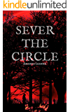 Sever the Circle