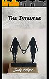 The Intruder: A Lesbian Romance