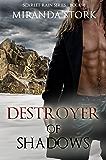Destroyer of Shadows (Scarlet Rain Series, Book 4)