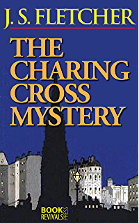 The middle of things ebook j s joseph smith fletcher amazon the charing cross mystery fandeluxe Epub
