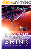 Beyond The Brink: A Galactic Sentinel Story
