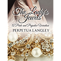 The Lady's Jewels: A Pride and Prejudice Variation (The Sweet Regency Romance Series Book 14) (English Edition)