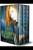 the Dreughan; Courage, Reason, Joy (3 Book Series)