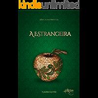 A Estrangeira: Série Damas Perfeitas - Livro 4