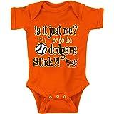 Rookie Wear by Smack Apparel SF Baseball Fans. is It Just Me? (Anti-LA) Orange Onesie (NB-18M) or Toddler Tee (2T-4T)