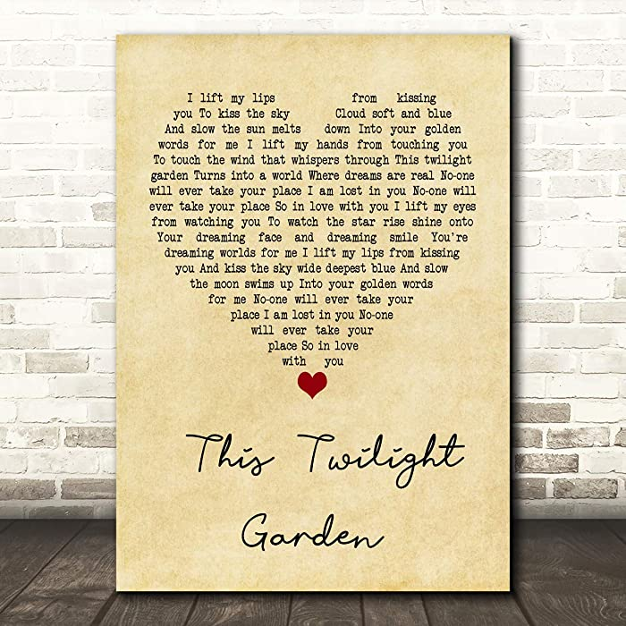 This Twilight Garden Vintage Heart Quote Song Lyric Wall Art Gift Print