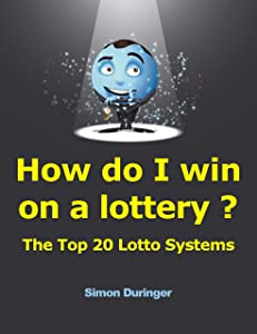 How do I win on a lottery ? The Top 20 Lotto Systems