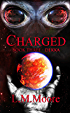 Charged - Book Three - Dekka