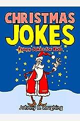 Christmas Jokes: Funny Christmas Jokes for Kids Kindle Edition