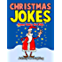 Christmas Jokes: Funny Christmas Jokes for Kids