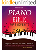 16 Pop & Movies Mega Hits You Should Play On The Piano: Piano Music - Piano Books - Piano Sheet Music - Keyboard Piano Book - Music Piano - Sheet Music Book - Adult Piano - The Piano Book - Solos