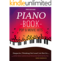 16 Pop & Movies Mega Hits You Should Play On The Piano: Piano Music - Piano Books - Piano Sheet Music - Keyboard Piano… book cover