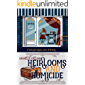 Heirlooms and Homicide (Hearts Grove Cozy Mystery Book 1)