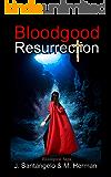 Bloodgood Resurrection (Bloodgood Saga Book 2)
