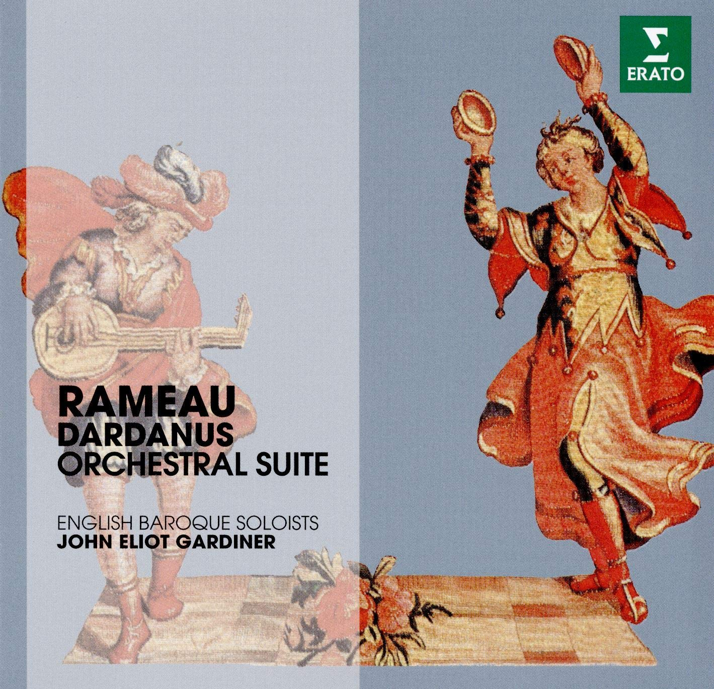 John Eliot Gardiner and the English Baroque Soloists - Rameau ...