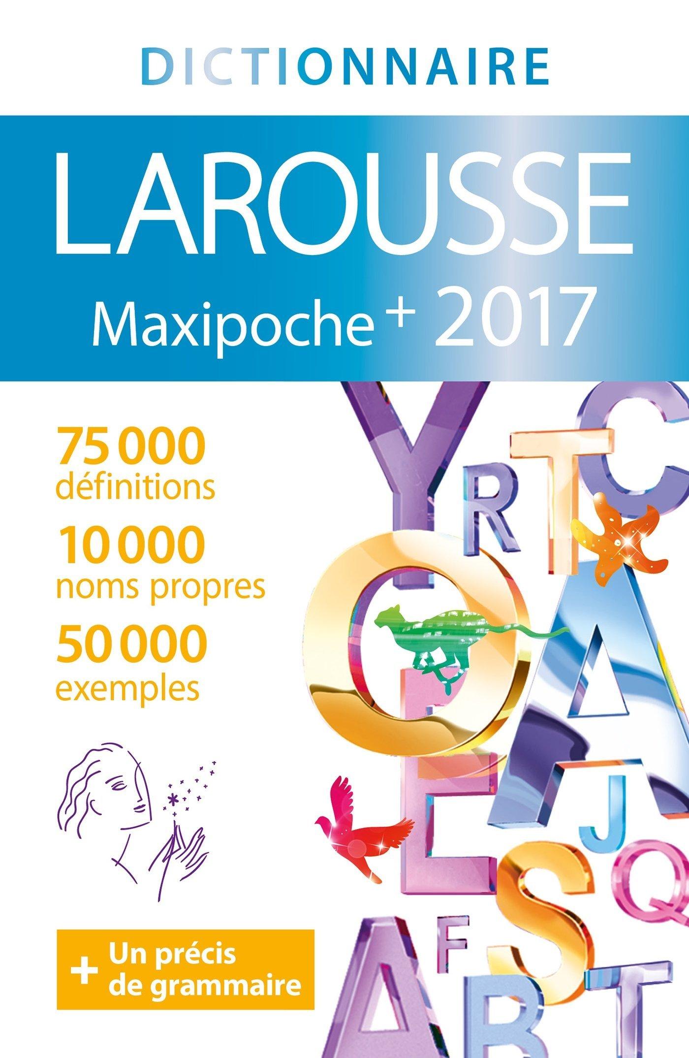 Larousse Maxipoche Plus  Dictionnaire Du Francais French