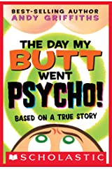 The Day My Butt Went Psycho (Andy Griffiths' Butt) Kindle Edition
