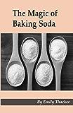 The Magic of Baking Soda