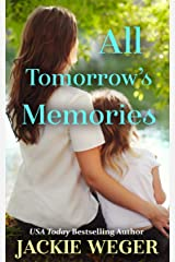 All Tomorrow's Memories Kindle Edition