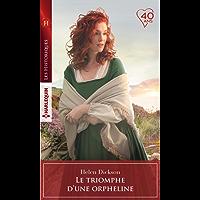 Le triomphe d'une orpheline (Les Historiques) (French Edition)