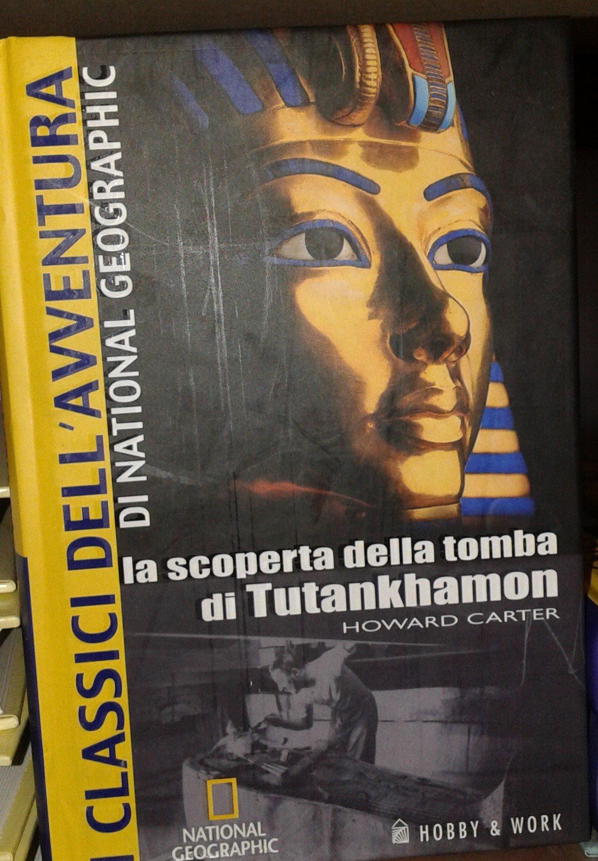 La scoperta della tomba di Tutankhamon I classici dellavventura: Amazon.es: Carter, Howard: Libros en idiomas extranjeros