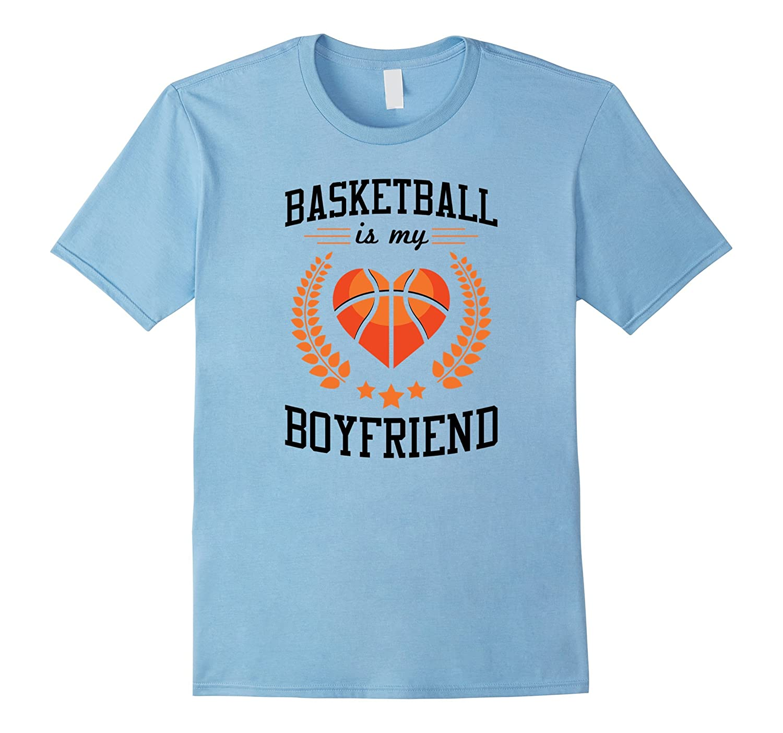 Basketball Is My Boyfriend T-Shirt for Girls Women Ladies-Art