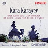 Kara Karayev: Seven Beauties Suite; Leyla and Mejnun; Don Quixote; Lullaby from 'The Path of Thunder' [Bournemouth Symphony Orchestra; Kirill Karabits] [Chandos: CHSA 5203]
