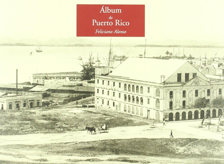 Album de Puerto Rico/ Album of Puerto Rico (Spanish and English Edition)