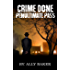 Crime Done Penultimate Pass: detective murder mysteries