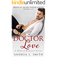 Doctor Love: A Secret Baby Accidental Pregnancy Instalove Collection: A Medical Romance Series Books 1-4 (Medical Heart…