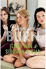 Burn for Burn (The Burn for Burn Trilogy) Paperback