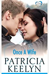 Once A Wife (A Mother's Heart Book 2) Kindle Edition