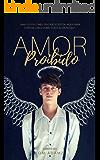 Amor Proibido (Conto Homoerótico) (Portuguese Edition)