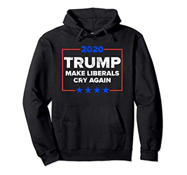 53e0d039 Unisex Make Liberals Cry Again 2020 | Funny Donald Trump Hoodie 2XL Black