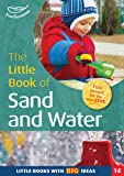 The Little Book of Sand and Water (Little Books)
