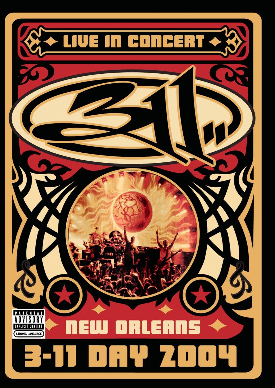 311 - Live in New Orleans 311 Day by Bmg/Volcano/Pavement/Cz