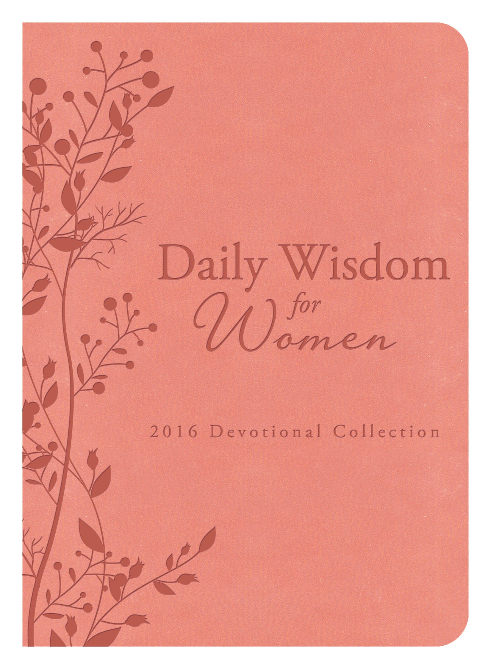 Daily Wisdom for Women 2016 Devotional Collection ebook