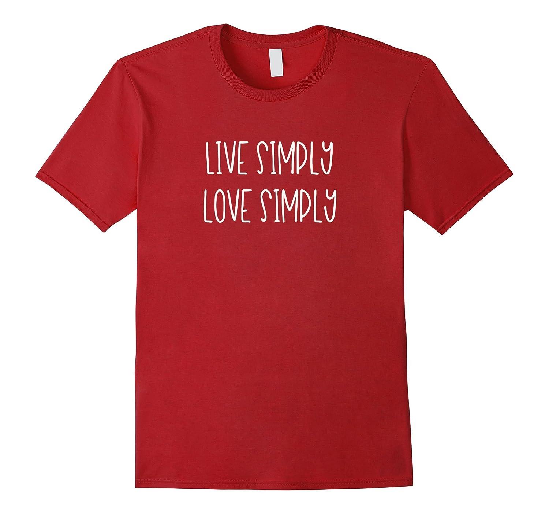 Live Simply Love Simply Minimalist T-shirt-Art