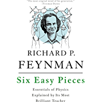Six Easy Pieces: Essentials of Physics Explained by Its Most Brilliant Teacher (Helix Book) (English Edition)