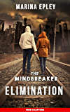 Elimination: a dystopian adventure (Free Chapters)