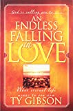 An Endless Falling in Love: [What Eternal Life Means to You Now]