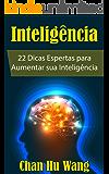 Inteligência: 22 Dicas Espertas para Aumentar sua Inteligência