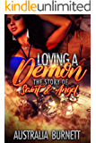 Loving A Demon: The story of Saint & Angel