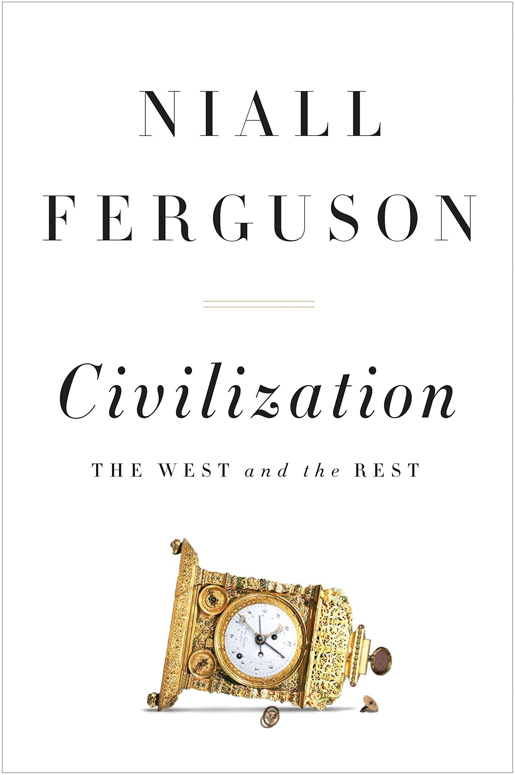 Read Online Civilization: The West and the Rest pdf epub