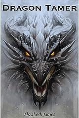 Dragon Tamer Kindle Edition